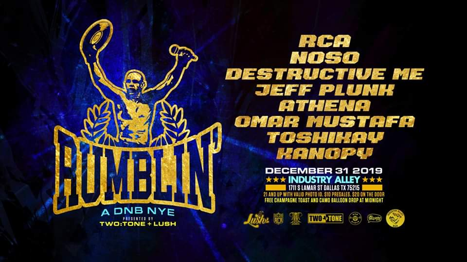 DnB NYE: Rumblin FT: Lush + Two:Tone